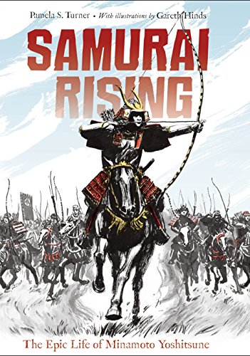 Samurai Rising: The Epic Life of Minamoto Yoshitsune von Charlesbridge