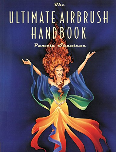 The Ultimate Airbrush Handbook (Crafts Highlights) von Watson-Guptill