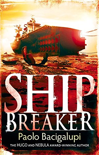 Ship Breaker: Number 1 in series von Atom