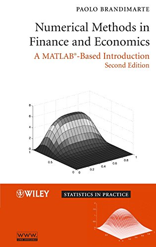 Numerical Methods in Finance and Economics: A MATLAB-Based Introduction (Statistics in Practice) von Wiley-Interscience