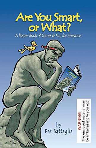 Are You Smart, or What?: A Bizarre Book of Games & Fun for Everyone von International Puzzle Features