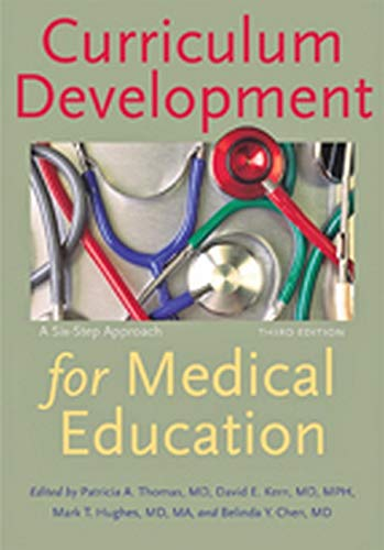 Curriculum Development for Medical Education: A Six-Step Approach von Springer Publishing Company