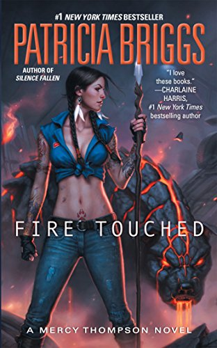 Fire Touched (A Mercy Thompson Novel, Band 9) von Penguin LCC US