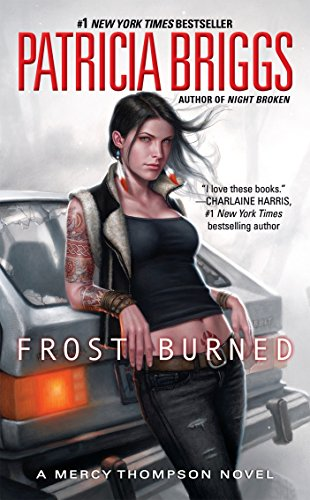 Frost Burned (Mercy Thompson, Band 7) von Ace Books