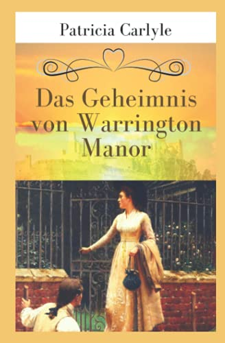 Das Geheimnis von Warrington Manor (Warrington Trilogie, Band 1) von Independently published