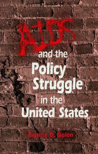 AIDS and the Policy Struggle in the United States von Georgetown University Press