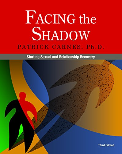 Facing the Shadow [3rd Edition]: Starting Sexual and Relationship Recovery von Gentle Path Press