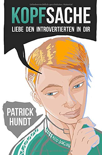 Kopfsache: Liebe den Introvertierten in dir von CreateSpace Independent Publishing Platform
