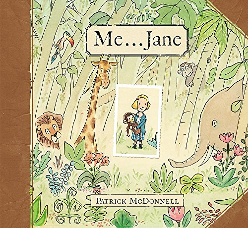 Me . . . Jane (Mcdonnell, Patrick) von Little, Brown Books for Young Readers