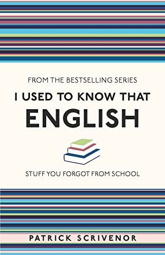 I Used to Know That: English von Michael O'Mara Books