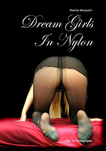Dream Girls In Nylon: Fine Art Photography von Herpers Publishing International