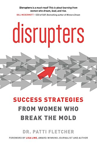 Disrupters: Success Strategies from Women Who Break the Mold von ENTREPRENEUR PR