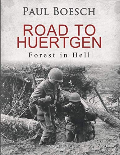 Road to Huertgen: Forest in Hell von Independently published