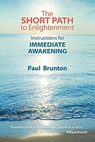 The Short Path to Enlightenment: Instructions for Immediate Awakening von Larson Publications