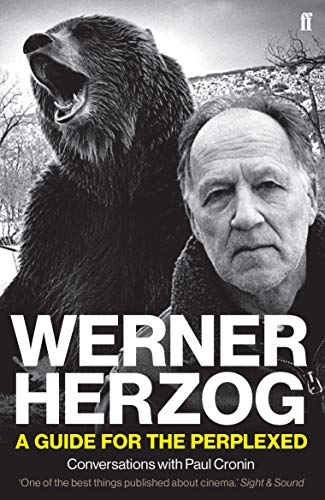 Werner Herzog - A Guide for the Perplexed: Conversations with Paul Cronin von Faber & Faber
