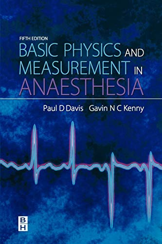 Basic Physics & Measurement in Anaesthesia, 5e