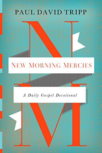 NEW MORNING MERCIES von Crossway Books