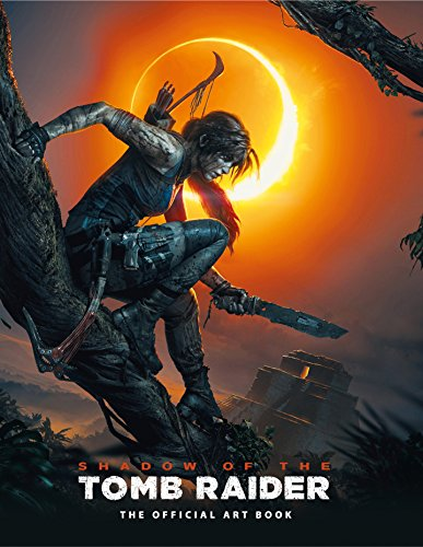 Shadow of the Tomb Raider The Official Art Book von Titan Books