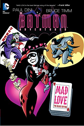 Batman Adventures: Mad Love Deluxe Edition