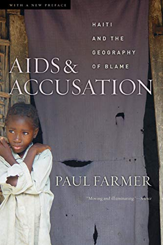 AIDS and Accusation: Haiti and the Geography of Blame von University of California Press