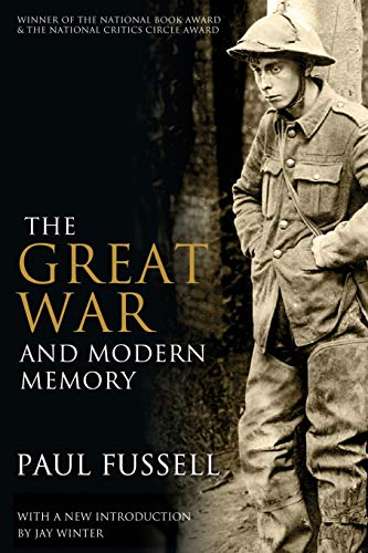 The Great War and Modern Memory von Oxford University Press