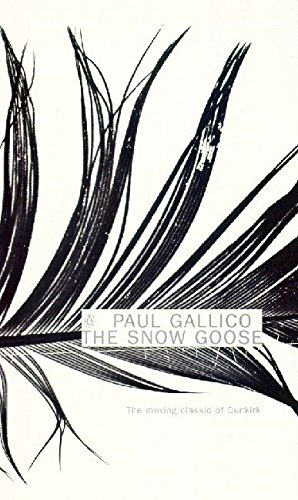 The Snow Goose and The Small Miracle (Penguin Essentials, Band 103) von Penguin