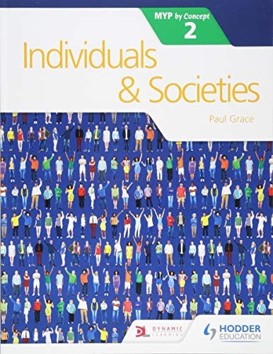 Individuals and Societies for the IB MYP 2 (Myp by Concept, Band 2) von Hodder Education