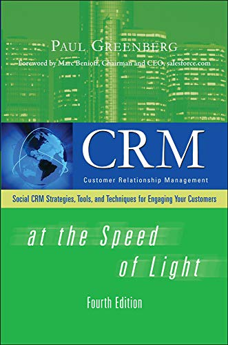 CRM at the Speed of Light, Fourth Edition: Social CRM 2.0 Strategies, Tools, and Techniques for Engaging Your Customers von McGraw-Hill Education - Europe
