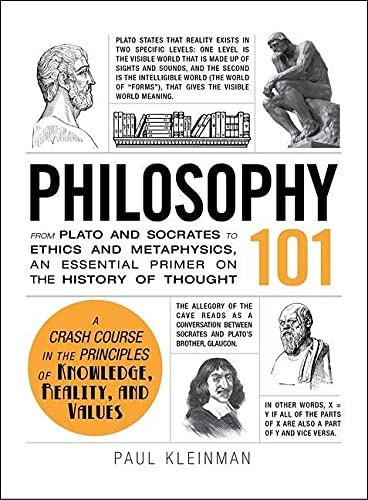 Philosophy 101: From Plato and Socrates to Ethics and Metaphysics, an Essential Primer on the History of Thought (Adams 101) von Adams Media