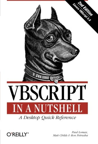 VBScript in a Nutshell: A Desktop Quick Reference von O'Reilly & Associates