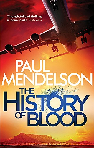 The History of Blood (Col Vaughn de Vries, Band 3)