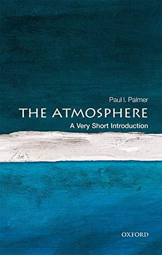 The Atmosphere: A Very Short Introduction (Very Short Introductions) von Oxford University Press
