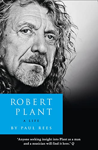 Robert Plant: A Life: The Biography von Harper Collins UK