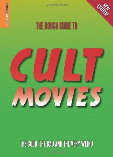 The Rough Guide to Cult Movies von Rough Guides