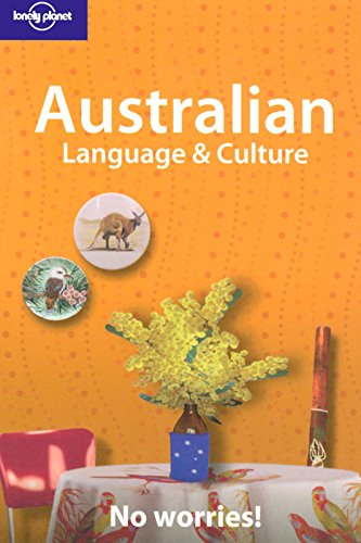 Australian Language and Culture: No Worries! (Lonely Planet Language & Culture) von Lonely Planet