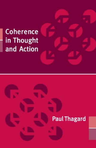 Coherence in Thought and Action (Life and Mind Philosophical Issues in Biology and Psychology)