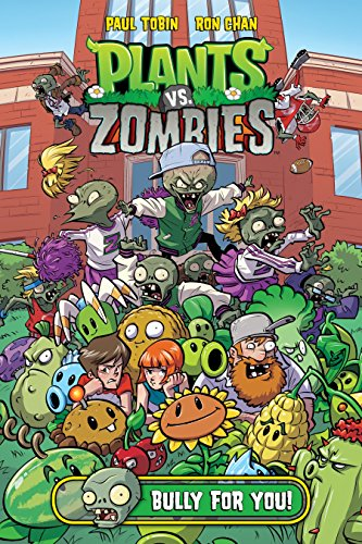 Plants vs. Zombies Volume 3: Bully For You von Dark Horse Books