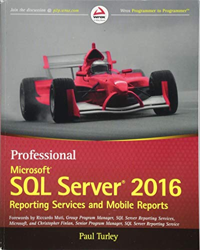 Professional Microsoft SQL Server 2016 Reporting Services and Mobile Reports (Wrox Professional Guides) von Wrox