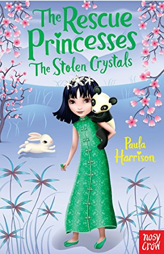 The Rescue Princesses: The Stolen Crystals von Nosy Crow Ltd