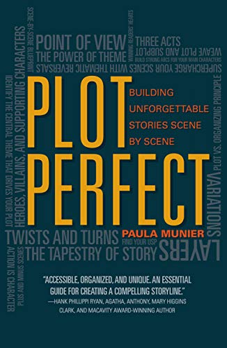 Plot Perfect: How to Build Unforgettable Stories Scene by Scene von Writers Digest