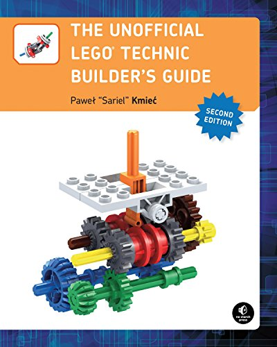 The Unofficial LEGO Technic Builder's Guide, 2nd Edition von No Starch Press