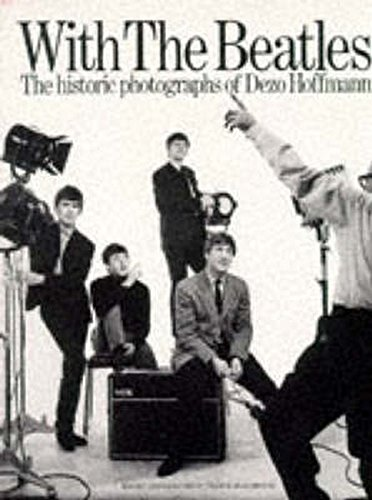 With The Beatles: The Historic Photographs Of Dezo Hoffmann (Op91961) von Music Sales Limited