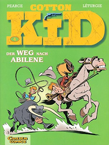 Cotton Kid: Band 4: Der Weg nach Abilene von Salleck Publications