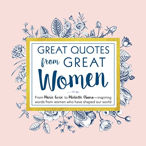 Great Quotes from Great Women: From Marie Curie to Michelle Obama -  Inspiring Words From Women Who Have Shaped Our World von Simple