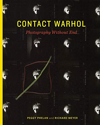 Contact Warhol: Photography Without End (Mit Press) von The MIT Press