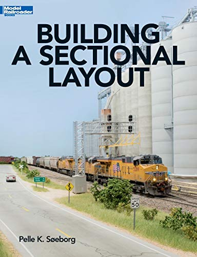 Building a Sectional Layout (Model Railroad Books)