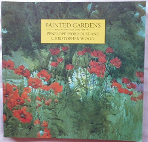 Painted Gardens: English Watercolours, 1850-1914 von Pavilion Books