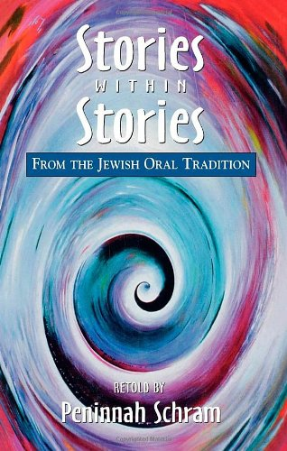 Stories Within Stories: From the Jewish Oral Tradition von JASON ARONSON INC