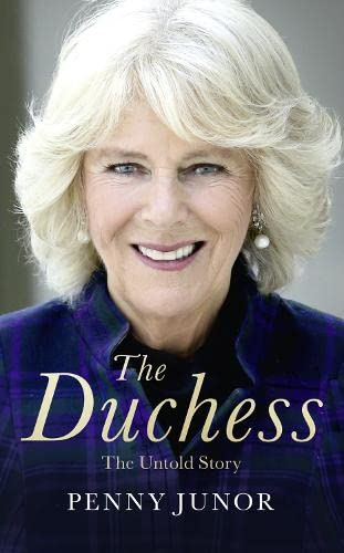 The Duchess: The Untold Story - the Explosive Biography, as Seen in the Daily Mail von HarperCollins Publishers