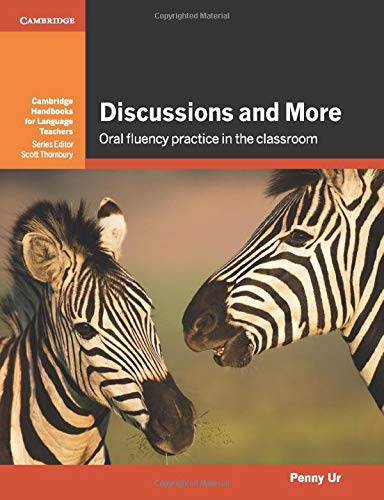 Discussions and More (Cambridge Handbooks for Language Teachers)